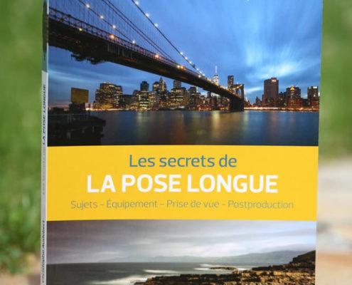 Livre de Christophe Audebert : les secrets de la pose longue