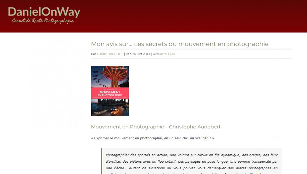 """Revue du livre """"les secrets du mouvements en photographie"""" par le blog DanielOnWay"""